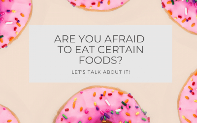 Are You Afraid to Eat Certain Foods?