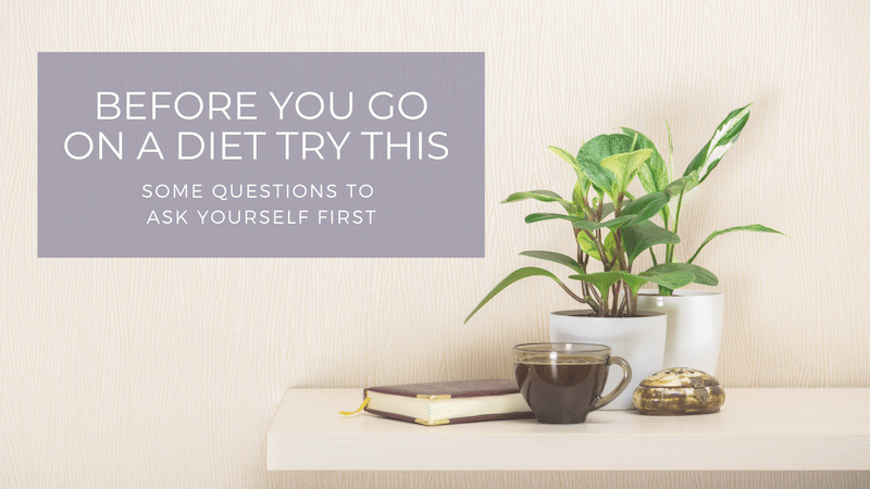 Before You Go on a Diet Try This