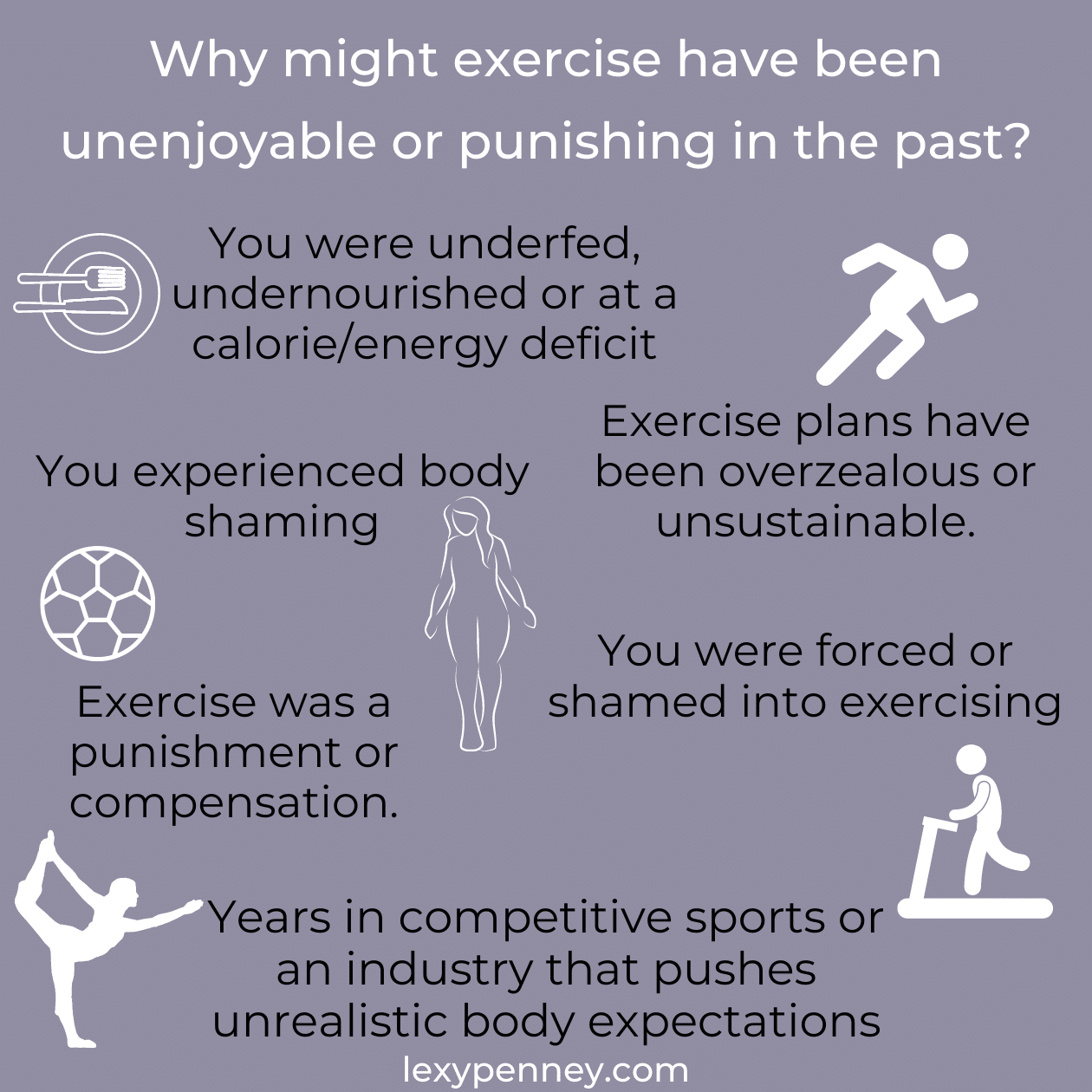 why might exercise have been unenjoyable or punishing in the past?