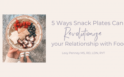 5 Ways Snack Plates Can Revolutionize your Relationship with Food