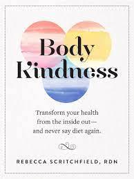 body kindness rebecca scritchfield