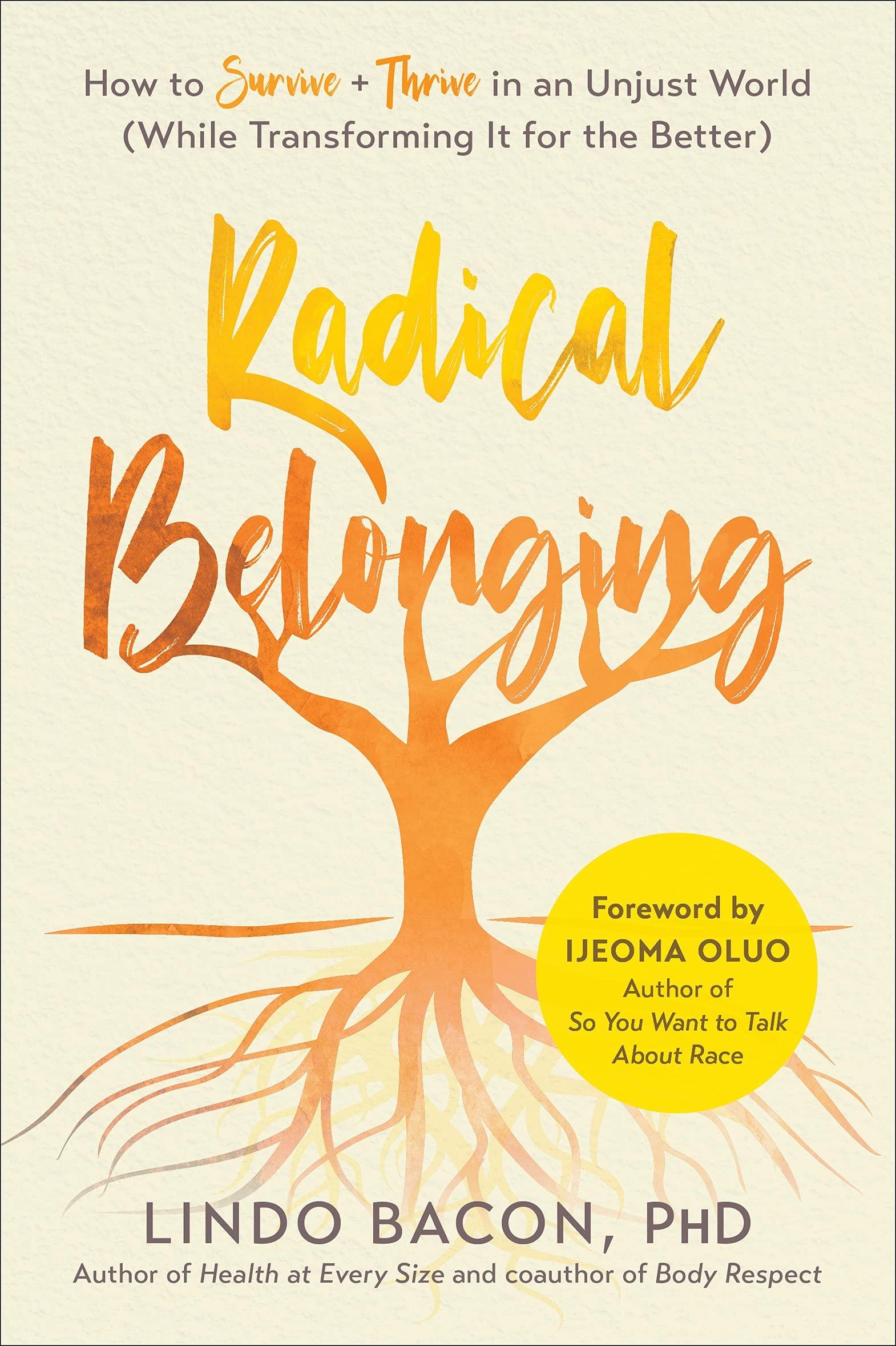 radical belonging lindo bacon